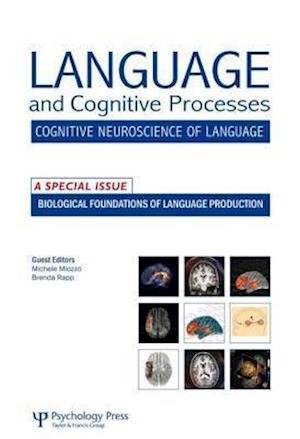 Biological Foundations of Language Production
