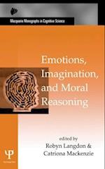 Emotions, Imagination, and Moral Reasoning (Macquarie Monographs in Cognitive Science)