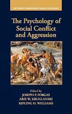 The Psychology of Social Conflict and Aggression (Sydney Symposium of Social Psychology)
