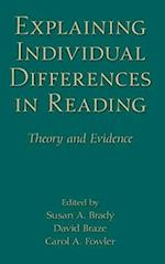 Explaining Individual Differences in Reading (New Directions in Communication Disorders Research)