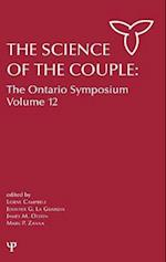 The Science of the Couple (Ontario Symposia on Personality and Social Psychology Series, nr. 12)