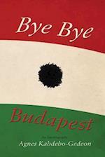 Bye Bye Budapest