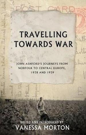 Travelling Towards War
