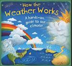 How the Weather Works (How It Works, nr. 2)