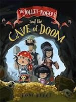The Jolley-Rogers and the Cave of Doom (Jonny Duddle)