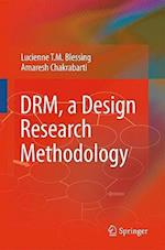 DRM, a Design Research Methodology af Lucienne T M Blessing, Amaresh Chakrabarti