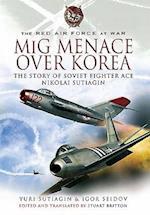 MiG Menace Over Korea af Igor Seidov, Stuart Britton, Yuri Sutiagin
