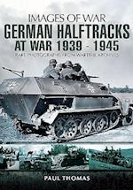 German Half-Tracks at War 1939-1945 af Paul Thomas
