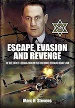 Escape, Evasion and Revenge