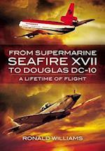 From Supermarine Seafire XVII to Douglas DC-10
