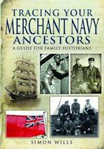 Tracing Your Merchant Navy Ancestors af Simon Wills