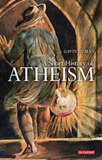 A Short History of Atheism (Library of Modern Religion)