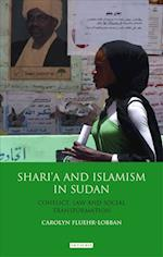 Shari'a and Islamism in Sudan (International LIbrary of African Studies, nr. 30)