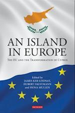 An Island in Europe (International Library of Twentieth Century History)