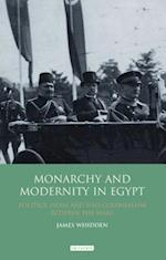 Monarchy and Modernity in Egypt af James Whidden