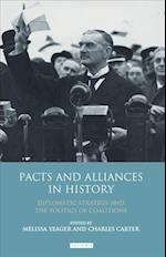 Pacts and Alliances in History (International Library of Twentieth Century History, nr. 43)