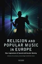 Religion and Popular Music in Europe (Library of Modern Religion, nr. 18)
