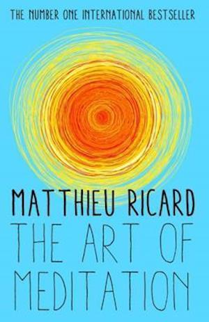 Art of Meditation af Matthieu Ricard