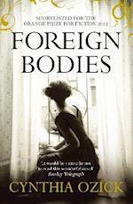 Foreign Bodies af Cynthia Ozick
