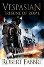 Tribune of Rome af Robert Fabbri