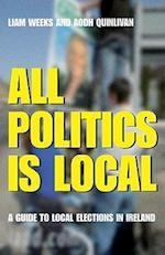 All Politics Is Local af Aodh Quinlivan, Liam Weeks