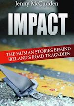 Human Stories Behind Ireland's Road Tragedies