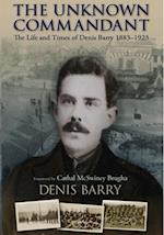 Life and Times of Denis Barry 1883-1923