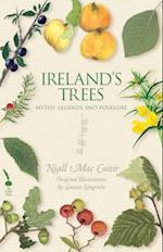 Ireland's Trees - Myths, Legends & Folklore