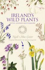 Ireland's Wild Plants - Myths, Legends & Folklore