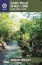 Scenic Walks in West Cork (Walking Guides)