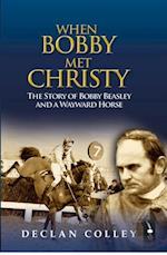 Story of Bobby Beasley and a Wayward Horse