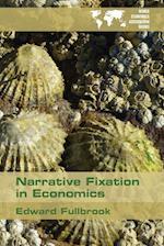 Narrative Fixation in Economics (Wea Books, nr. 9)
