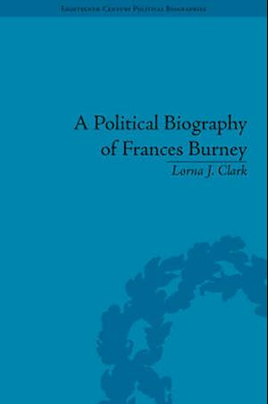 A Political Biography of Frances Burney