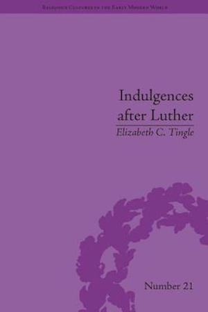Indulgences after Luther