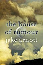 House of Rumour af Jake Arnott