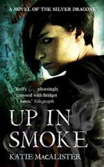 Up In Smoke (Silver Dragons Book Two)