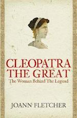 Cleopatra the Great af Joann Fletcher