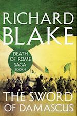 Sword of Damascus (Death of Rome Saga Book Four)