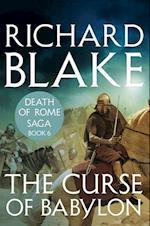 Curse of Babylon (Death of Rome Saga Book Six)