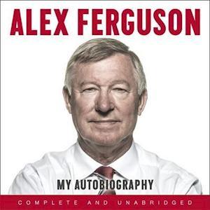 Lydbog CD ALEX FERGUSON My Autobiography af Alex Ferguson