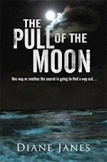 The Pull of The Moon af Diane Janes
