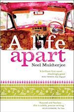 Life Apart af Neel Mukherjee