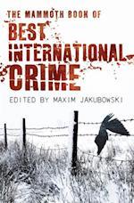 Mammoth Book Best International Crime (Mammoth Books)