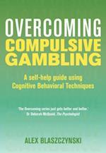 Overcoming Compulsive Gambling (Overcoming Books)