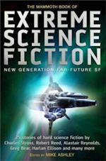 Mammoth Book of Extreme Science Fiction (Mammoth Books)