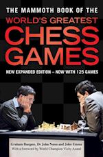Mammoth Book of the World's Greatest Chess Games (Mammoth Books)