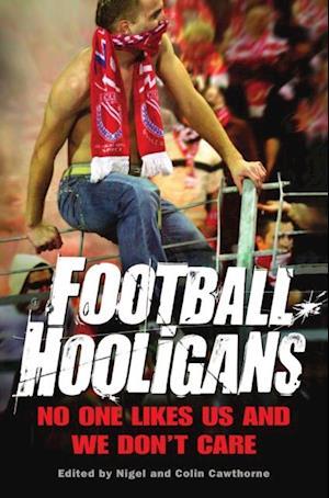 Football Hooligans af Nigel Cawthorne