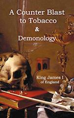 A Counter-Blaste to Tobacco & Demonology af James I. King of England