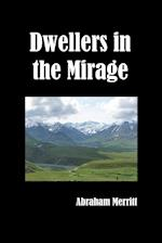 Dwellers in the Mirage af Abraham Merritt