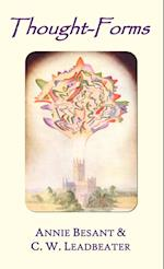 Thought-forms (fully Illustrated in Colour) af C W Leadbeater, Annie Besant